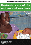 Postnatal care of the Mother and Newborn